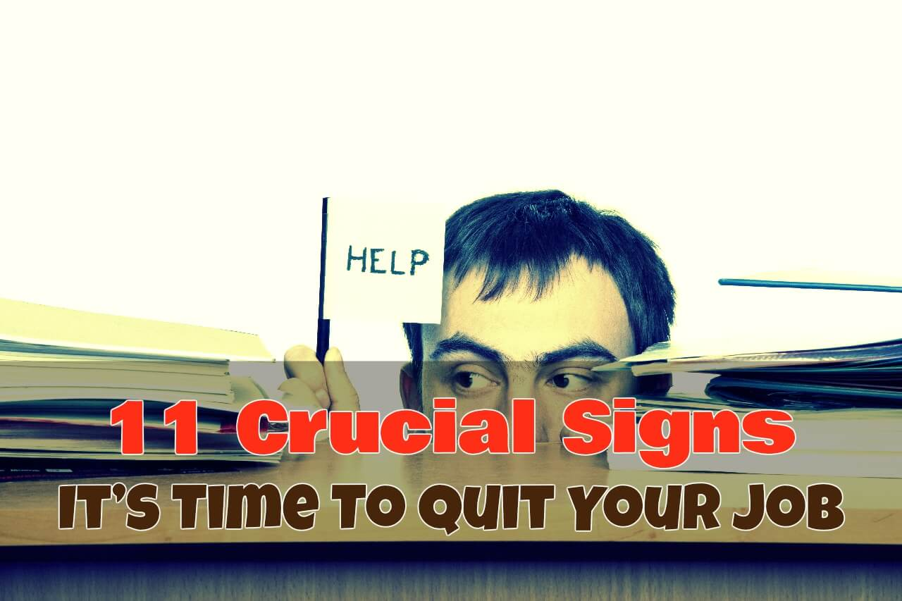 11 signs its time to quit your job