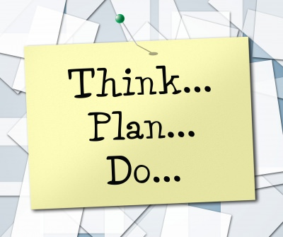 Think, plan and do