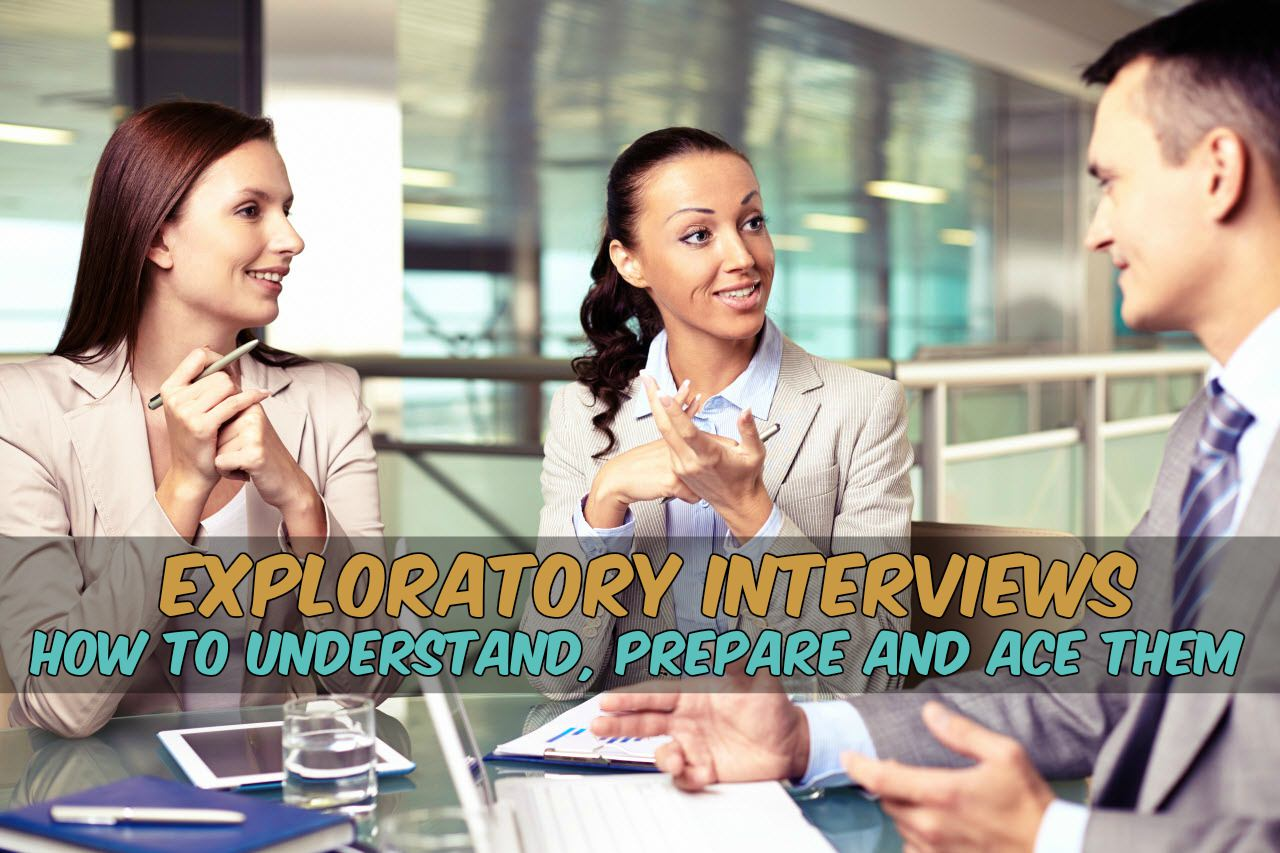 Exploratory Interview Tips