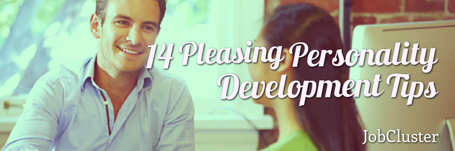 14 Pleasing Personality Development Tips