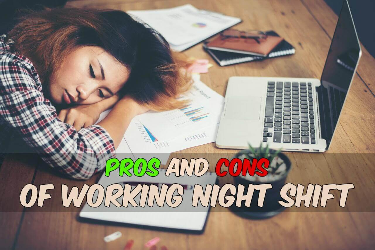 pros and cons of working night shift