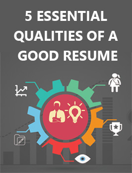 5 essential qualities of a good resume
