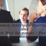Frequently Asked Interview Questions and Best Answers- Part 2