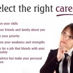 Follow These Tips to Select The Right Career