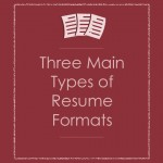 3 Main Types of Resume Formats