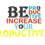 10 Tips to Increase Your Productivity
