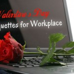 Valentine's Day Etiquette: Dos and Don'ts for the Office