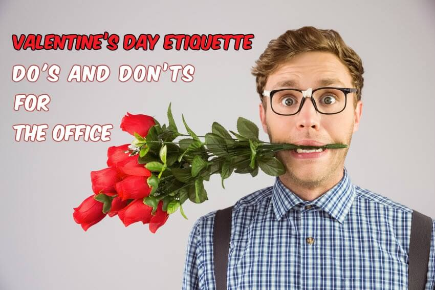 valentines day etiquette for workplace
