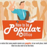 How to become Popular in Office [INFOGRAPHIC]