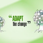 Being Flexible, Adapting to Change
