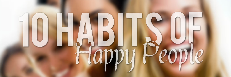 happy people habits