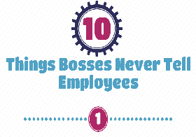 10-things-boss-never-tell-employees