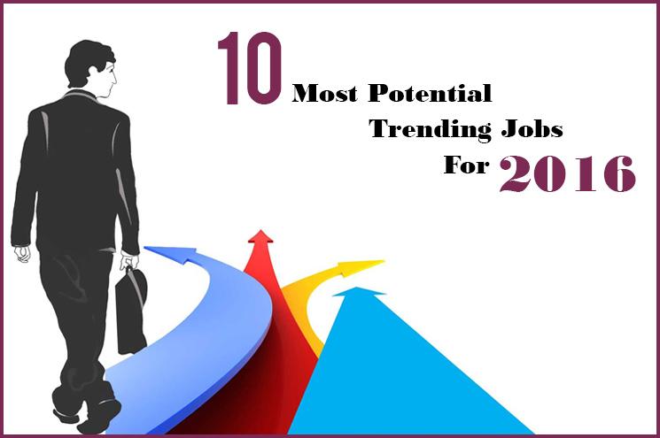 Trending jobs for 2016