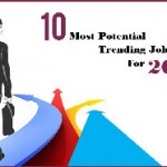 10 Most Potential Trending Jobs For 2016- Infographic