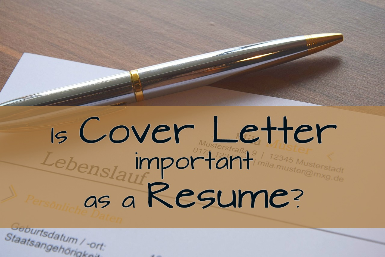 is cover letter important as a resume