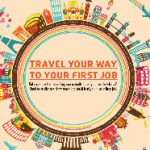 Travel Your Way To Your First Job- Infographic