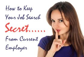 How to keep your job search secret