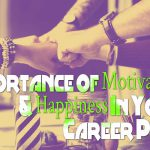 Importance of Motivation and Happiness In Your Career Path- Infographic