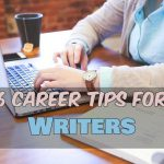 6 Career Tips for Writers (Guest Post)