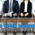 Four Steps for Finding the Right People for Your Business