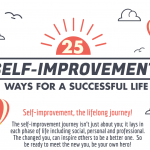 25 Proven Self Improvement Tips for a Successful Life- Infographic