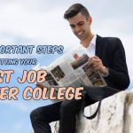 10 Important Steps for Getting Your First Job after College (Guest Post)