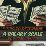 How to Determine a Salary Scale for Employees?