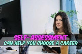 Self-Assessment Can Help You Choose a Career