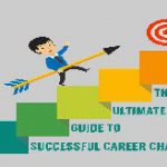 The Ultimate Guide To Successful Career Change