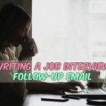 How to Write a Follow-up Email After an Interview