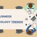 21 Top Business and Technology Trends