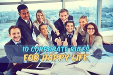 10 Corporate Rules for a Happy Life- Infographic