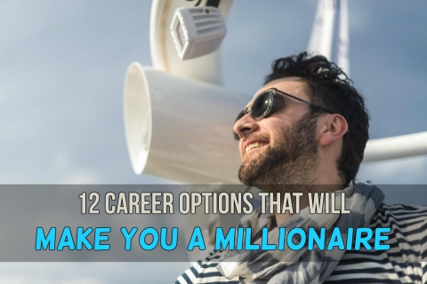 12 Careers that Will Make You a Millionaire