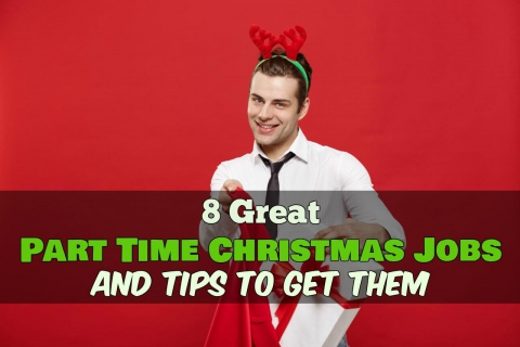 8 Great Part Time Christmas Jobs and Where to Find Them