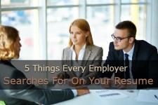 5 Things Every Employer Searches For On Your Resume