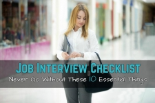 Job Interview Checklist- Never Go Without These 10 Essential Things