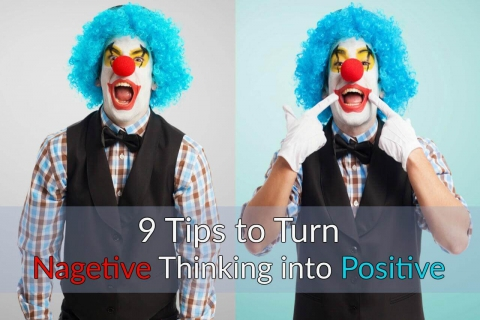 9 Tips to Transforming Negative Thinking into Positive Beliefs