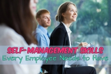 Self-Management Skills Every Employee Needs to Have