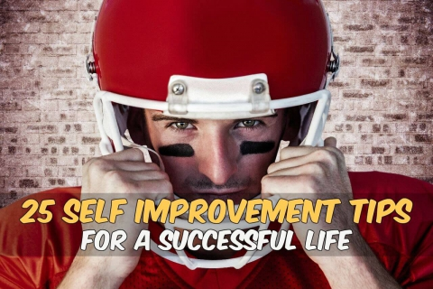 25 Self-Improvement Tips for a Successful Life