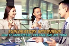 Exploratory Interviews- How to Understand, Prepare and Ace Them