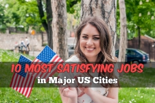 The Most Satisfying Jobs In 10 Major U.S. Cities