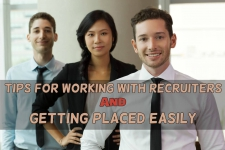 Tips for Working with Recruiters and Getting Placed Easily